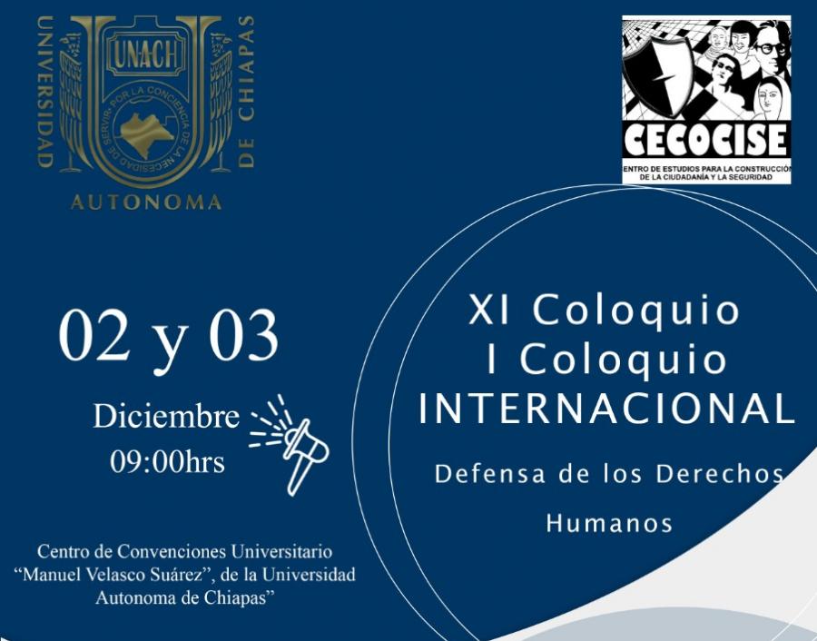 XI COLOQUIO y I COLOQUIO DEFENSA DE LOS DERECHOS HUMANOS